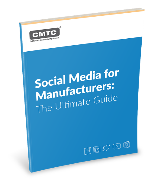 Social Media for Manufacturers: The Ultimate Guide